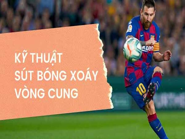 huong-dan-cach-da-bong-xoay-hieu-qua-nhu-sieu-sao