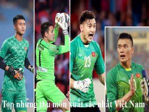 Điểm danh top thủ môn xuất sắc nhất Việt Nam là ai?