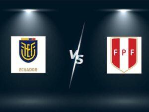 Dự đoán bóng đá Peru vs Ecuador, 4h ngày 24/6
