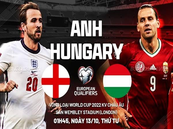 Dự đoán bóng đá Anh vs Hungary, 01h45 ngày 13/10